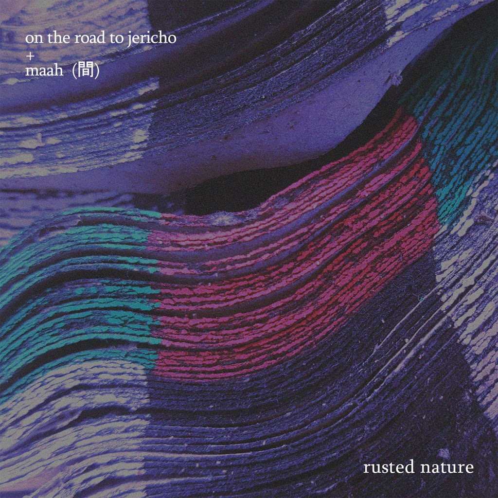 On The Road To Jericho y Maah (間) se unen en el split «Rusted Nature»(2020)